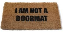 How to Avoid Being a Doormat in Life