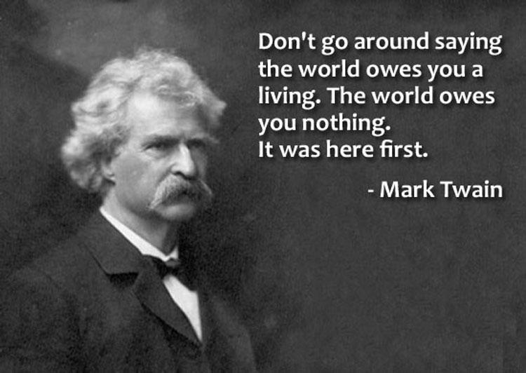 world owes you nothing